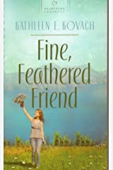 Fine, Feathered Friend Paperback