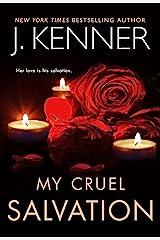 My Cruel Salvation (Fallen Saint Series Book 3) Kindle Edition