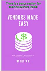 Vendors Made Easy Kindle Edition
