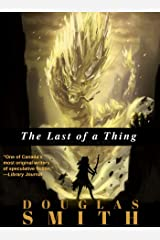 The Last of a Thing Kindle Edition