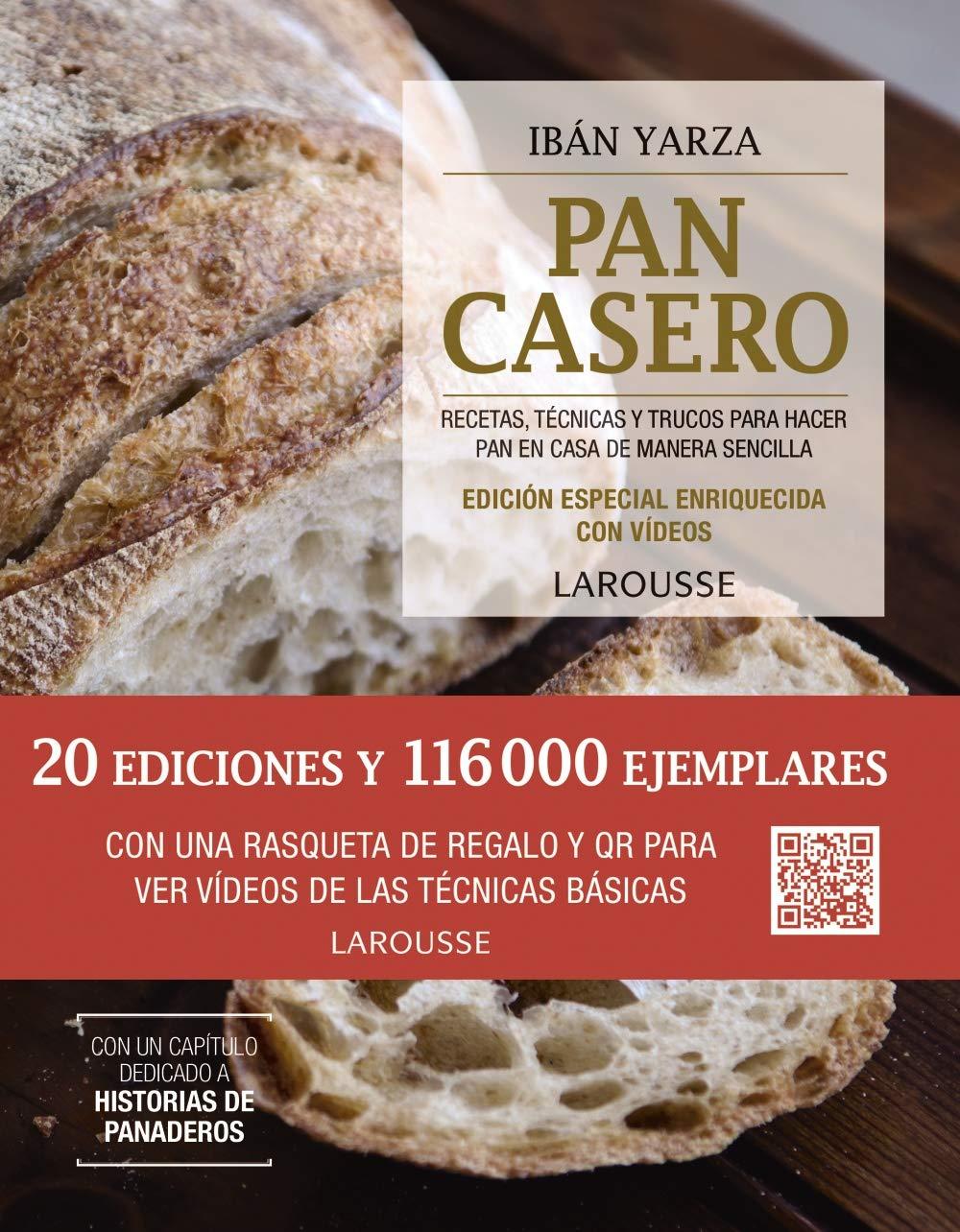 Pan casero. Edición especial LAROUSSE - Libros Ilustrados/ Prácticos - Gastronomía: Amazon.es: Yarza, Ibán, Yarza, Ibán: Libros