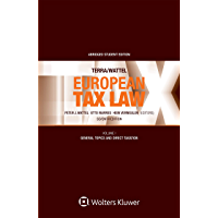 European Tax Law Seventh Edition: Volume I (Student edition) (English Edition)