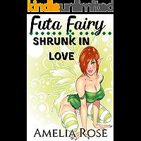Futa Fairy: Shrunk In Love (Futa On Female)