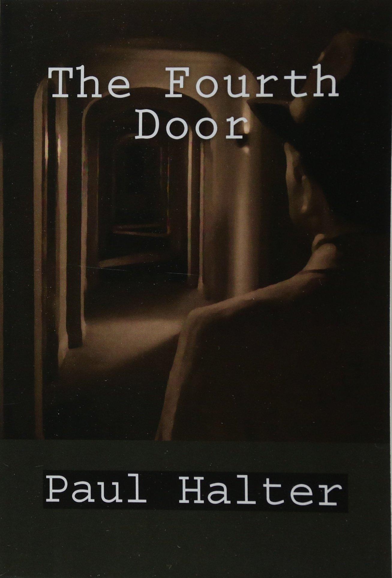 The Fourth Door: The Houdini Murders: Halter, Paul, Pugmire, John:  9781461176589: Amazon.com: Books