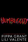 Humbugged
