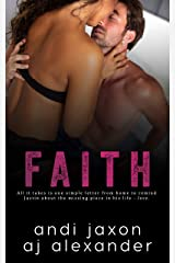 Faith: A Single Parent Interconnected Stand Alone (SEAL'd Book 5) Kindle Edition