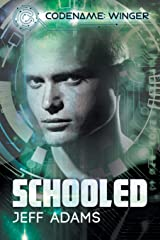 Schooled: NULL (Codename: Winger) Paperback