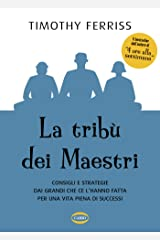 La tribù dei maestri (Italian Edition) Kindle Edition