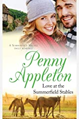 Love At The Summerfield Stables: A Summerfield Village Sweet Romance Paperback