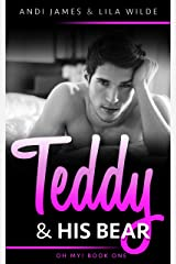 Teddy and His Bear (Oh My! Book 1) Kindle Edition