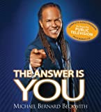 The Answer Is You: Waking up to Your True Potential