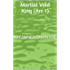 Martial Void King (Arc 1): Hopeful Beginnings