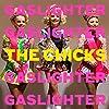 Gaslighter [Explicit]