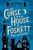 The Curse of the House of Foskett: The Gower Street Detective: Book 2 (Gower Street Detectives)