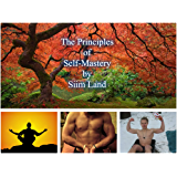 The Principles of Self-Mastery