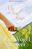 My Soul Sings: Sequel to Sweet Sanctuary