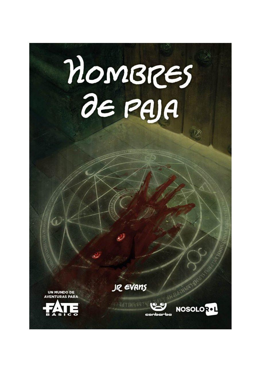 Hombres de Paja Tapa blanda – 28 jun 2018 JR Evans Felipe Gaona Ian Taylor Nosolorol