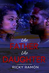 Like Father, Like Daughter Paperback