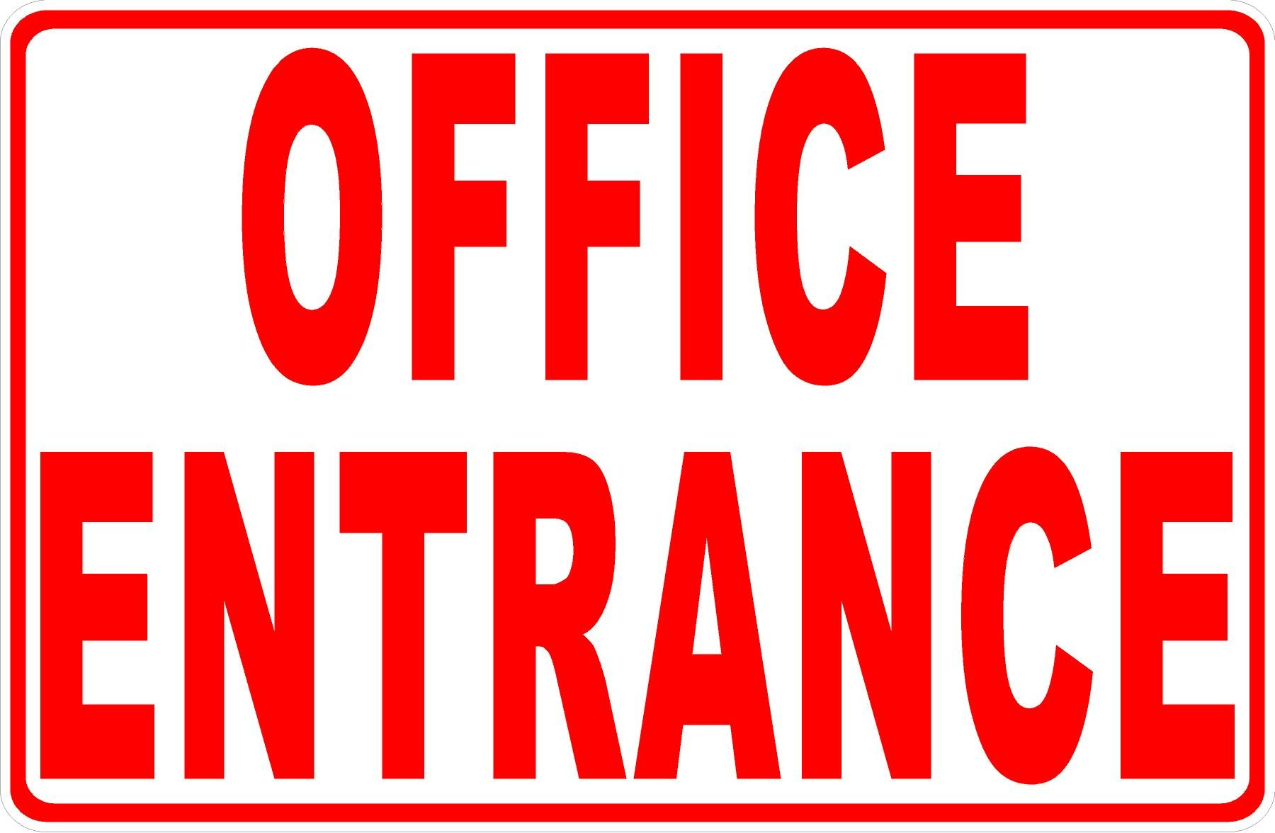 Office Entrance Sign. Made in USA. 9x12 Metal. Inform of Business Entry Point