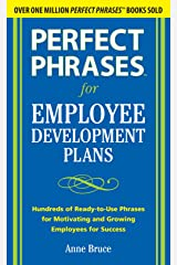 Perfect Phrases for Employee Development Plans (Perfect Phrases Series) Kindle Edition