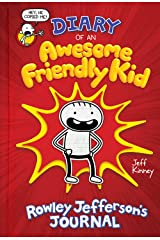 Diary of an Awesome Friendly Kid: Rowley Jefferson's Journal Hardcover