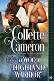 To Woo a Highland Warrior