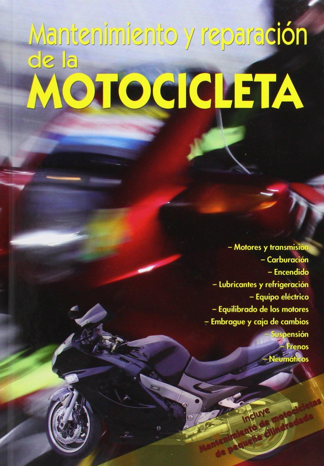 Mantenimiento Y Reparacion De La Motocicleta (Spanish) Hardcover