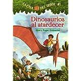 Dinosaurios al atardecer (Casa del arbol) (Spanish Edition)