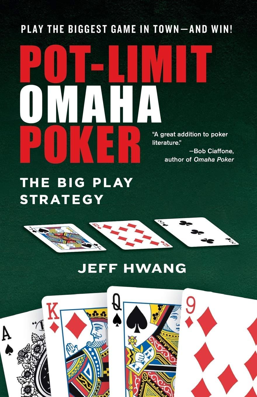 Pot Limit Omaha Poker Hwang Jeff 9780818407260 Amazon Com Books