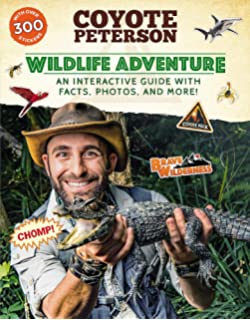 Wildlife Adventure: An Interactive Guide with Facts, Photos, and More! (Brave Wilderness)