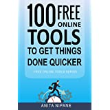 100+ Free Online Tools to Get Things Done Quicker