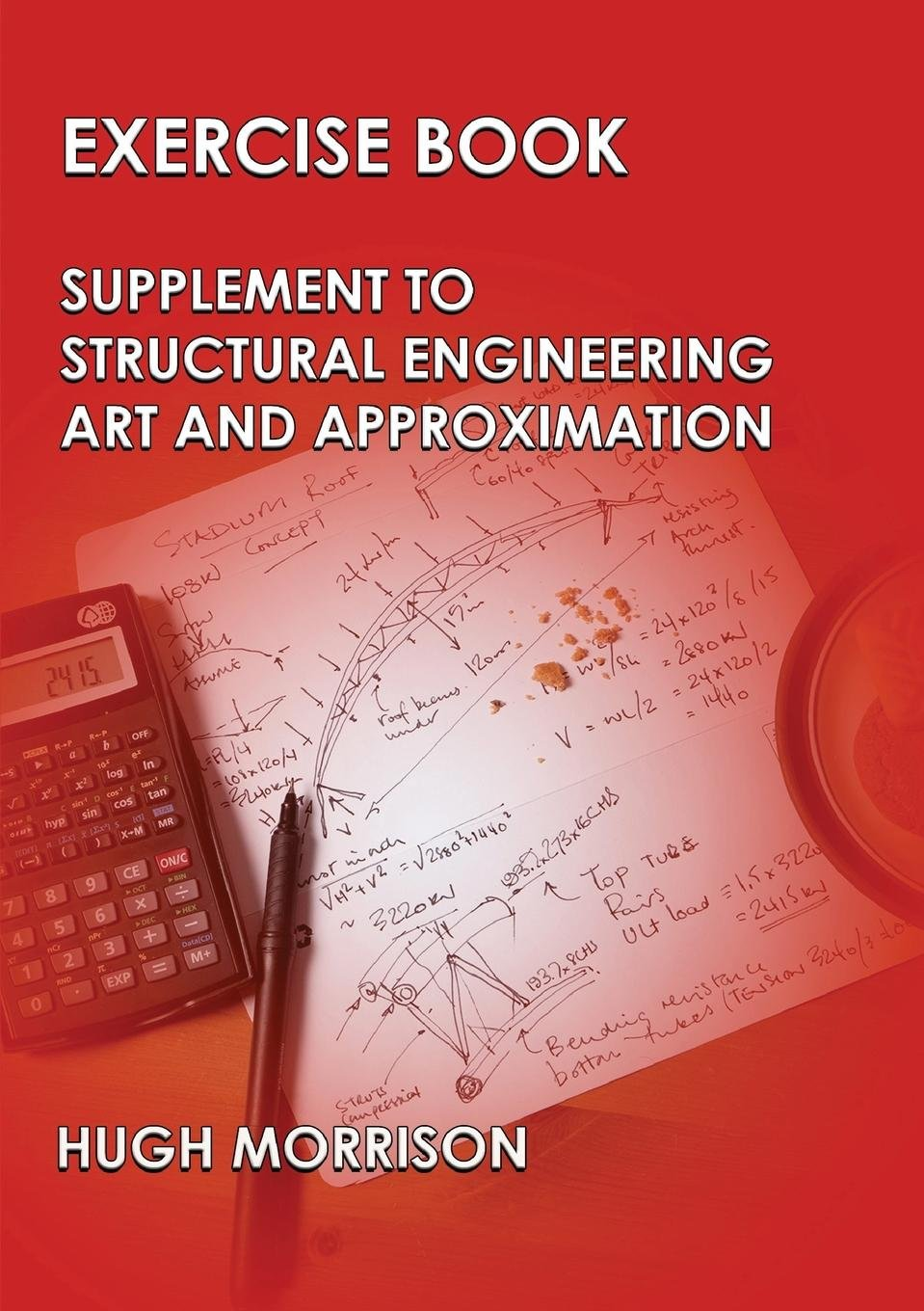 Read Online Exercise Book - Pocket Book Companion to Structural Engineering Art and Approximation ebook
