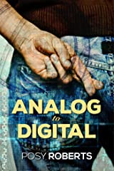 Analog to Digital (2016 Advent Calendar - Bah Humbug) Kindle Edition