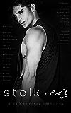 Stalkers: A Dark Romance Anthology