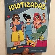 Idiotizadas: Un cuento de empoderhadas Moderna de pueblo: Amazon ...