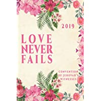 Love Never Fails Convention Of Jehovah's Witnesses 2019: JW International Convention Notebook Gift.