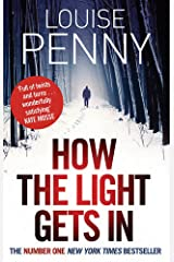 How The Light Gets In (Chief Inspector Gamache) Paperback