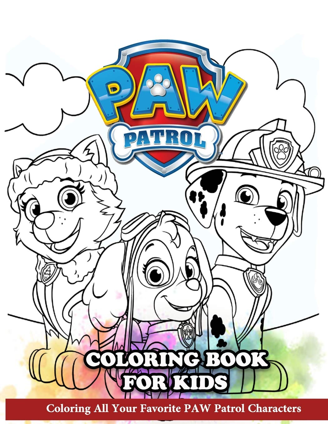 PAW Patrol Coloring Book for Kids: Coloring All Your ...