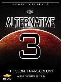 Alternative 3 – The Secret Mars Colony