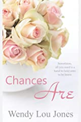 Chances Are (Echoes of Nutt Hill Book 3) Kindle Edition