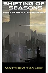 Shifting of Seasons: Book 3 of the Jax Jensen Trilogy Kindle Edition