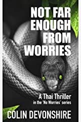 Not Far Enough From Worries (No Worries Book 1) Kindle Edition
