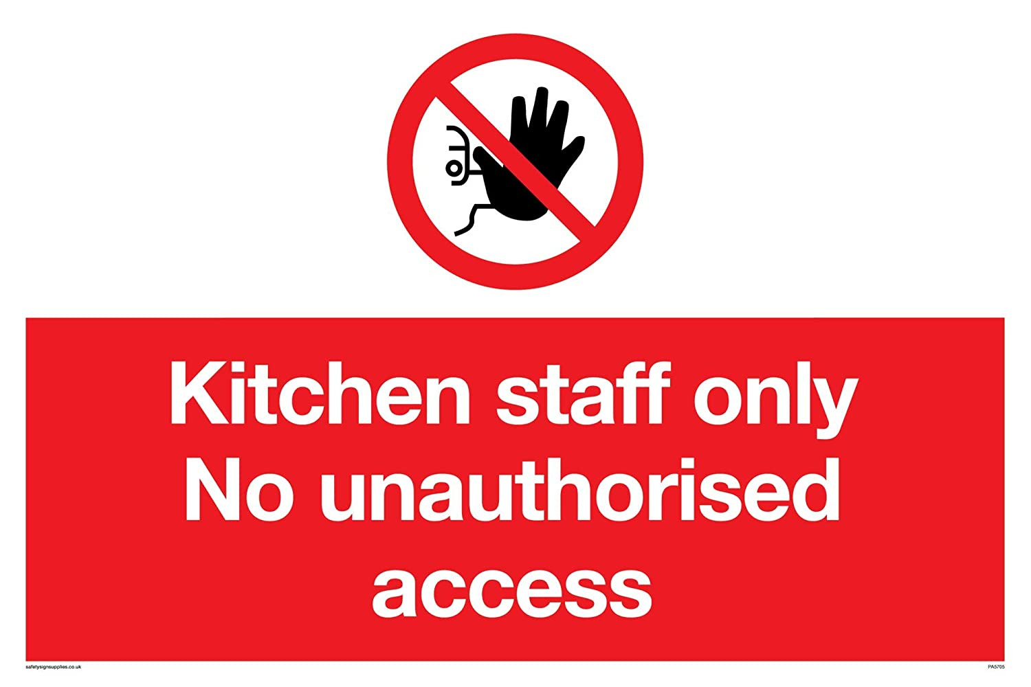 Gift Pa5705 A4L V Kitchen Staff Only No Unauthorised Access Sign Vinyl 200 Mm H