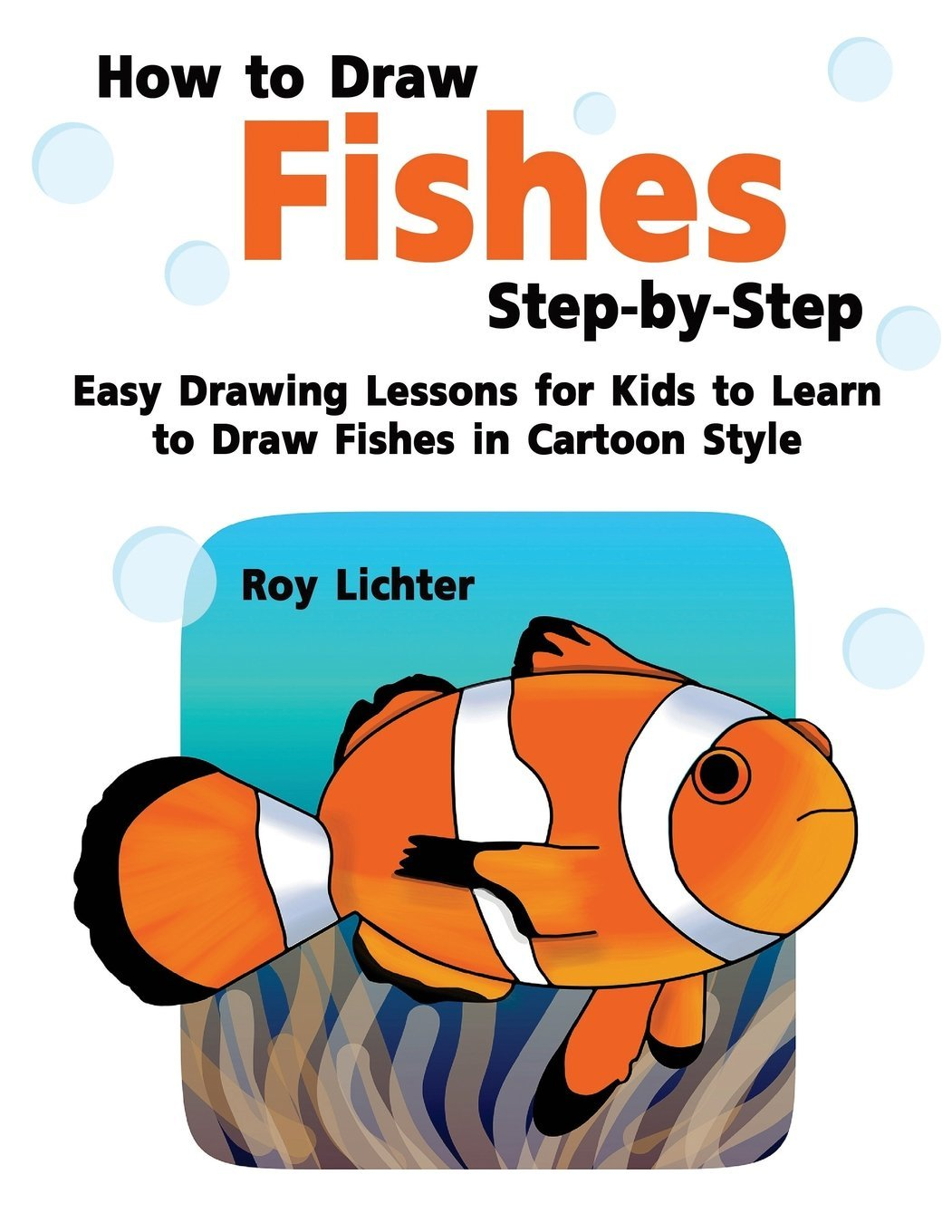 How To Draw Fishes Step By Step Easy Drawing Lessons For Kids To