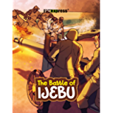 The Battle of Ijebu (Nigeria Heritage Series)