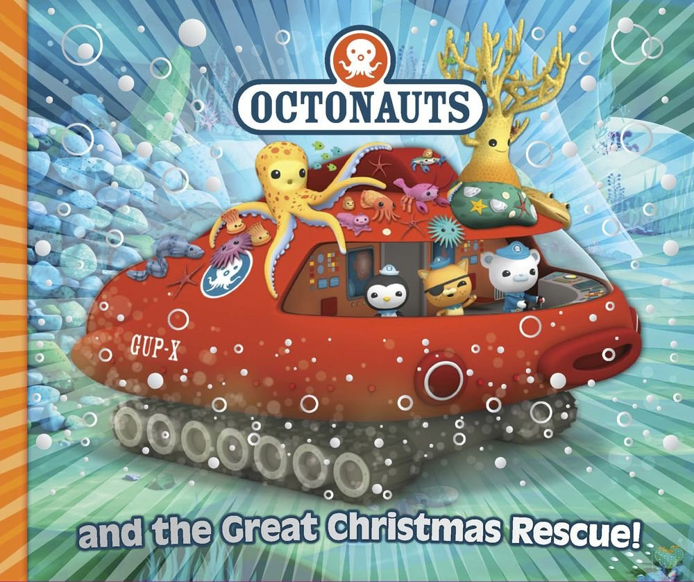 Octonauts and the Great Christmas Rescue.: Simon & Schuster ...