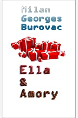 Ella & Amory (French Edition) Kindle Edition