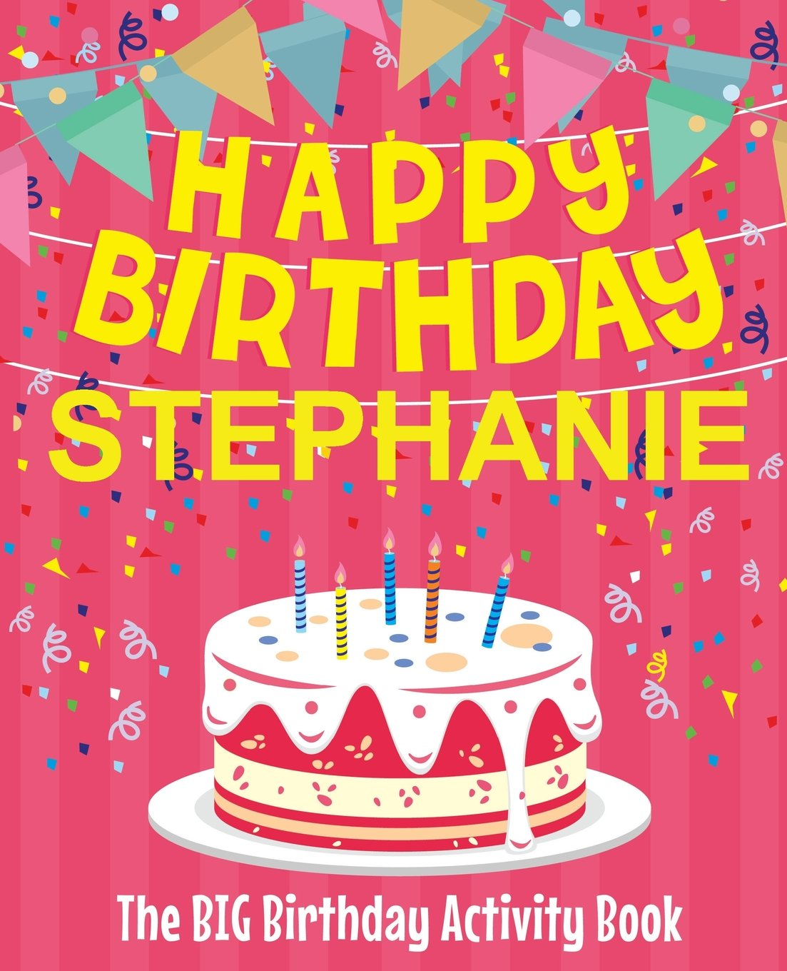 Birthday Stephanie Happy Daughter 10