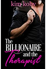The Billionaire and the Therapist (Clean Billionaire Romance Reads Book 1) Kindle Edition