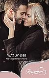 Wat jy gee (Afrikaans Edition) (Romanza)